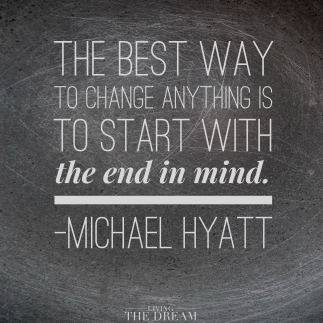 start with the end in mind