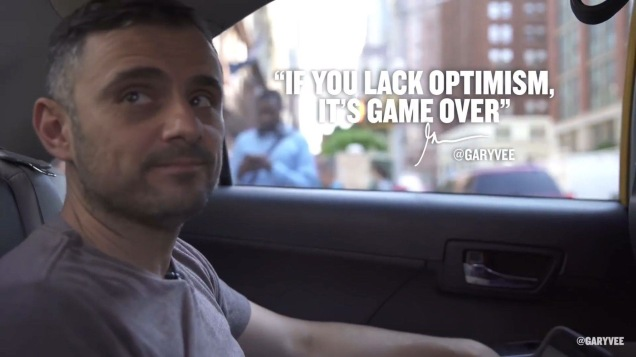 gary vaynerchuk and optimism